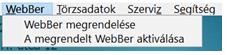 Megrendelt Webbér aktiválása